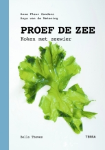 Proef de Zee - Koken met zeewier (Taste the Sea - Cooking with seaweed)
